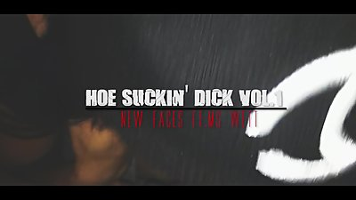 Hoe Suckin' Dick Vol.1 (Nasty Bitch..